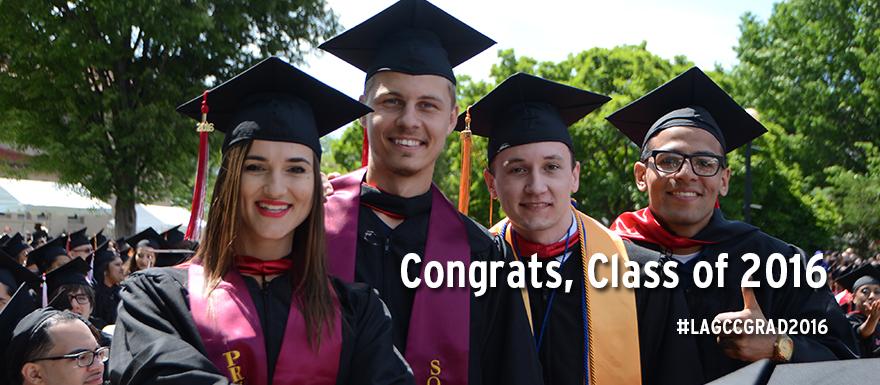 Congratulations, Class of 2016! #LAGCCGrad2016