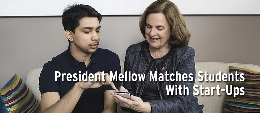 Pres. Mellow Banner Matches Students with start-ups