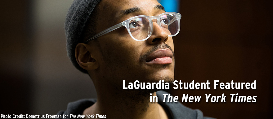 The New York Times Features LaGuardia Student